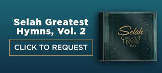 Selah Greatest Hymns Vol. 2