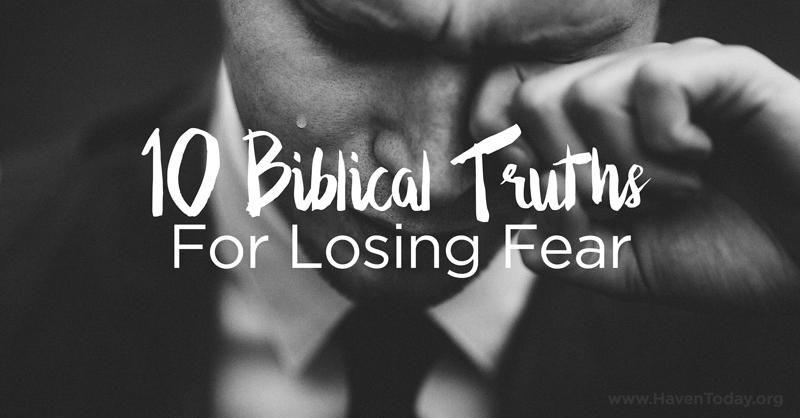10-biblical-thuths-losing-fear