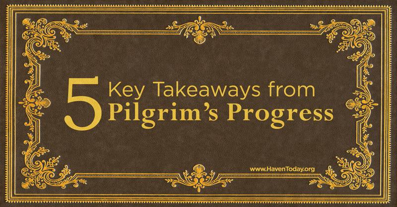 5-takeaways-pilgrims-progress