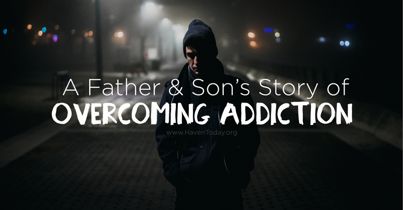 father-son-story-overcoming-addiction