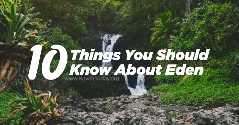 10-things-know-eden